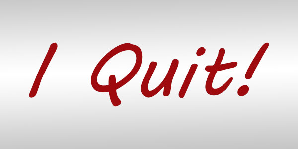 When Quitting is a Good Thing