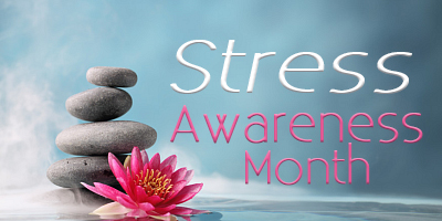 Read more about the article April is Stress Awareness Month